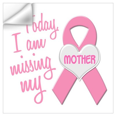 Missing My Mother 1 BC Wall Decal