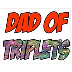 Dad Of Triplets Poster