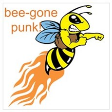 bee-gone punk Poster