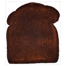 Burnt Toast Poster