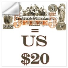 Save your Confederate money Wall Decal