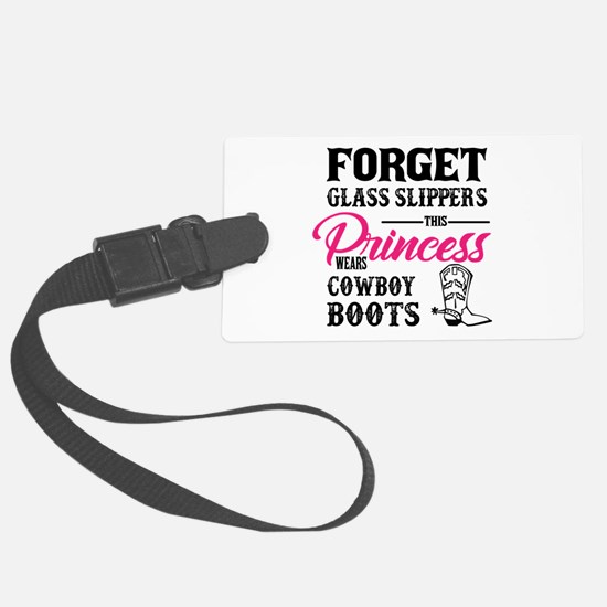 This Princess Wears Cowboy Boots Luggage Tag