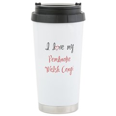 I Love My Pembroke Stainless Steel Travel Mug