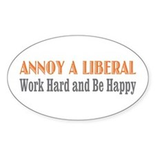 Annoy a Liberal Oval Stickers