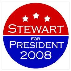 Stewart for President Poster