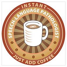 Instant Speech-Language Pathologist P Poster