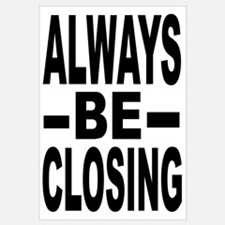 """Always Be Closing"""