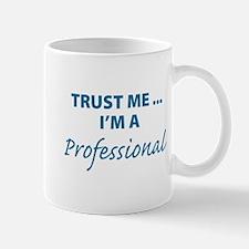 Trust me ... Mug
