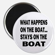 WHAT HAPPENS ON THE BOAT Magnet
