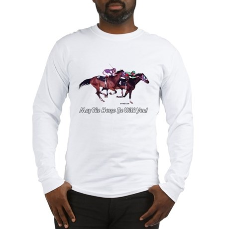 May The Horse Be With You Long Sleeve T-Shirt (F)