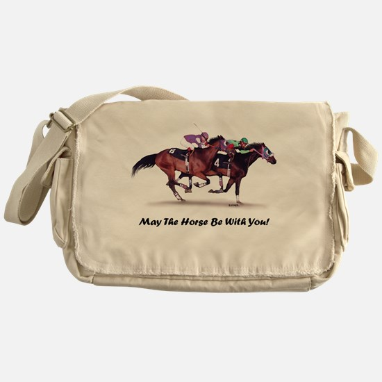 May The Horse Be With You Messenger Bag