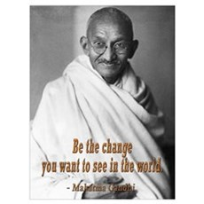 BE THE CHANGE GANDHI QUOTE Framed Print