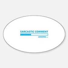 Sarcastic Comment Loading Decal