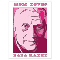 Mom Loves Papa Ratzi Poster