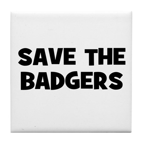 Save The Badgers Tile Coaster