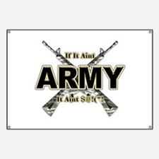 US Army If It Aint Army Banner