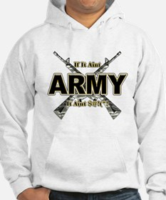 US Army If It Aint Army Hoodie