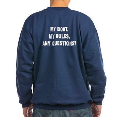 MY BOAT. MY RULES. Sweatshirt (dark)