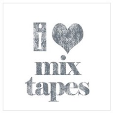 i love mix tapes (charcoal) Poster