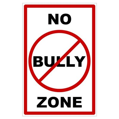 http://i3.cpcache.com/product/575957034/no_bully_zone_antibullying.jpg?height=400&width=400&qv=90&AttributeValue=Poster&Size=32x21