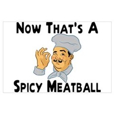 Spicy Meatball Poster