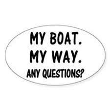 MY BOAT. MY RULES. Decal