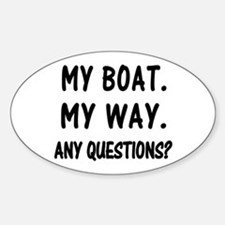 MY BOAT. MY RULES. Sticker (Oval)