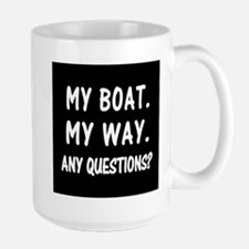 MY BOAT. MY RULES. Large Mug
