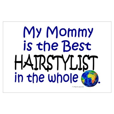 Best Hairstylist In The World (Mommy) Poster