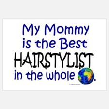 Best Hairstylist In The World (Mommy)
