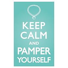 Keep Calm Pamper Poster