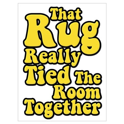 That Rug Really Tied The Room Together Big Lebowsk Canvas Art
