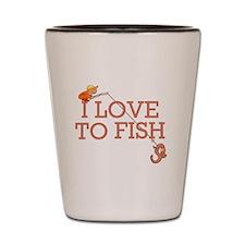 I Love To Fish Shot Glass