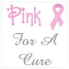 Pink For A Cure Poster