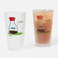 Soy What! Drinking Glass