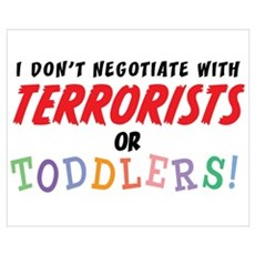 Don't Negotiate Toddlers Poster