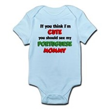 Think I'm Cute Portuguese Mom Infant Bodysuit