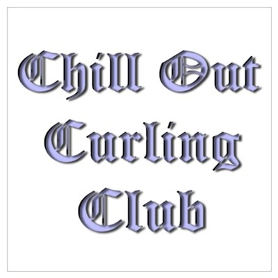 Chill Out Curling Club Poster