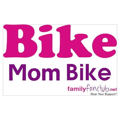 Bike Mom Bike Poster