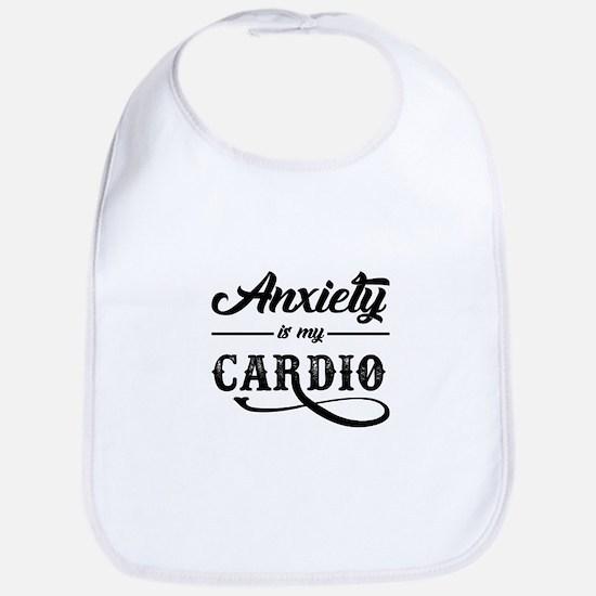 Anxiety Is My Cardio Baby Bib
