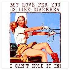 Redneck Diarrhea Cowgirl Poster