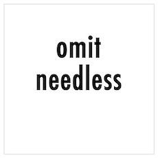 Omit needless Poster