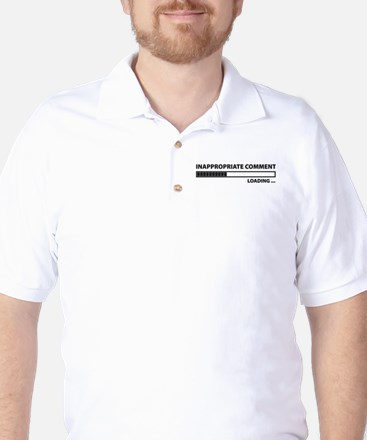 Inappropriate Comment Golf Shirt