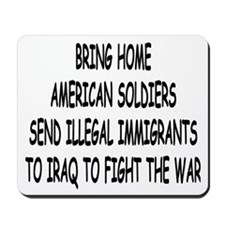 SEND ILLEGAL IMMIGRANTS TO IR Mousepad
