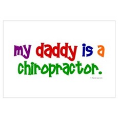 My Daddy Is A Chiropractor (PRIMARY) Framed Print