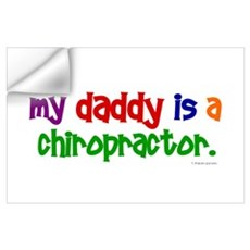 My Daddy Is A Chiropractor (PRIMARY) Wall Decal
