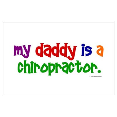 My Daddy Is A Chiropractor (PRIMARY) Poster