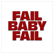 Fail, Baby, Fail Poster