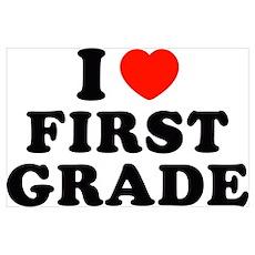 I Heart/Love First Grade Poster