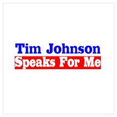Tim Johnson Speaks For Me Poster